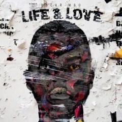 Oscar Mbo - Life & Love